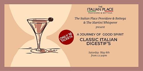 A Journey of Good Spirit, Classic Italian Digestifs  The Martini Whisperer tickets