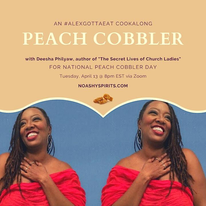 #AlexGottaEat Cookalong: Peach Cobbler with Deesha Philyaw image