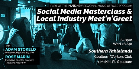 Social Media Masterclass & Local Industry Meet'n'Greet (Goulburn) tickets