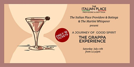 A Journey of Good Spirit The Grappa Experience The Martini Whisperer tickets