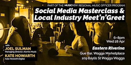 Social Media Masterclass & Local Industry Meet'n'Greet (Wagga Wagga) tickets
