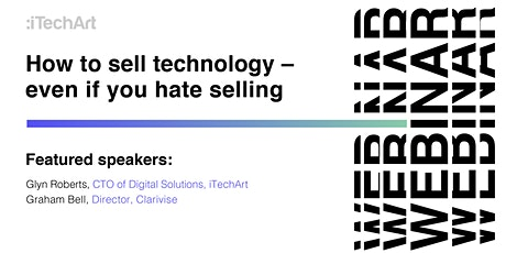 How to sell technology — even if you hate selling tickets