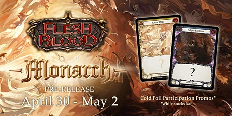 Flesh and Blood Monarch Pre-release Event tickets