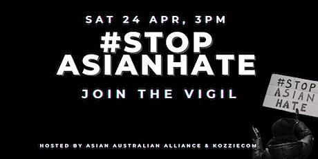 #StopAsianHate | Vigil in Sydney tickets