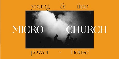 HILLSONG MÜNCHEN – MICRO CHURCH – YOUTH & POWERHOUSE – S2 // 11.04.2021 tickets