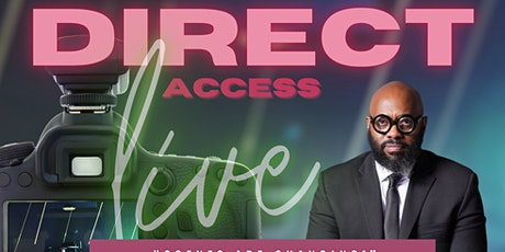 """Direct Access- """"Scenes Are Changing!"""" tickets"""