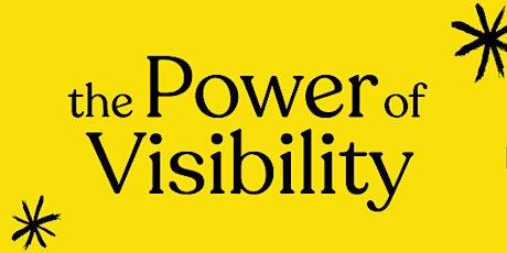 Karen Eck's The Power of Visibility  MAY 2021 GEN BIZ EVENING tickets