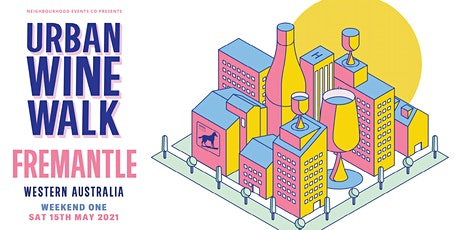 Urban Wine Walk Fremantle (Weekend 1) tickets