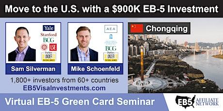 U.S. Green Card Virtual Seminar – Chongqing, China tickets