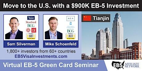 U.S. Green Card Virtual Seminar – Tianjin, China tickets