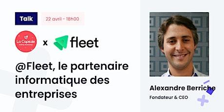Webinar La Capsule x Alexandre Berriche #Talk #Paris billets