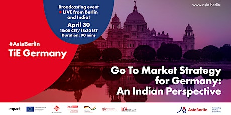 #AsiaBerlin: Go To Market Strategy for Germany: An Indian Perspective tickets