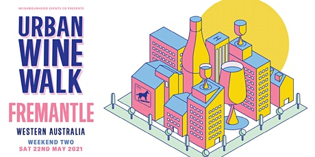 Urban Wine Walk Fremantle (Weekend 2) tickets
