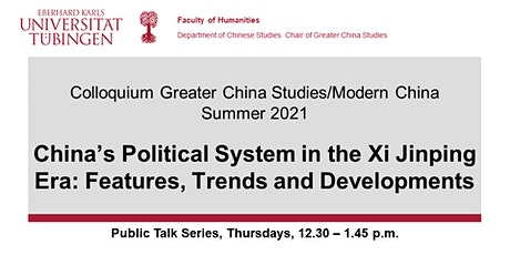 China's Political System in the Xi-Era: Features, Trends and Developments Tickets