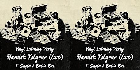 Vinyl Listening Party & Hamish Kilgour Live at Austin Club! tickets