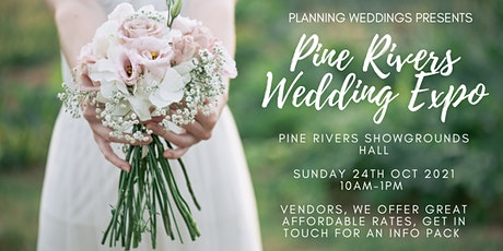 Planning Weddings presents The Pine Rivers Wedding Expo tickets