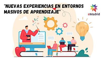 «Nuevas experiencias en entornos de aprendizaje masivos» entradas