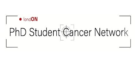 1st London PhD Student Cancer Network Conference tickets