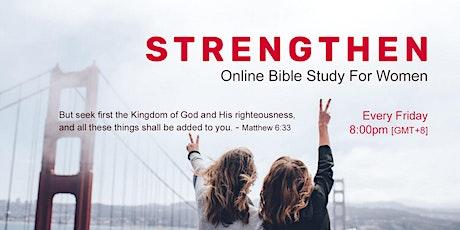 STRENGTHEN | Online Bible Study For Women tickets