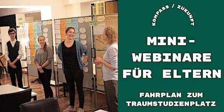 Kostenloses Mini-Webinar für Eltern: Fahrplan zum Traumstudienplatz Tickets