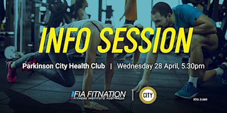 Info Session - FIA Fitnation & Parkinson City Health Club tickets
