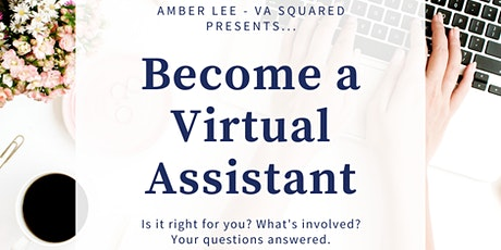 Thinking of becoming a Virtual Assistant?  Here's how to get started. tickets