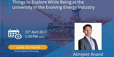 Things to Explore While Being at University in the Evolving Energy Industry tickets