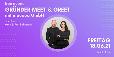 Gründer Meet & Greet: macooa GmbH Tickets