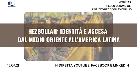 Hezbollah: identità e ascesa dal Medio Oriente all'America Latina tickets
