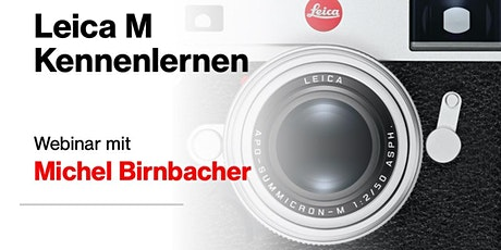 Webinar Leica M kennenlernen Tickets