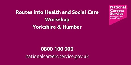 Routes into Health & Social Care Sector - Leeds, York and North Yorkshire tickets