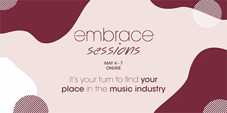 Embrace Sessions: Next Generation of the Music Industry tickets