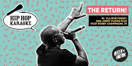 Hip Hop Karaoke - The Return! tickets