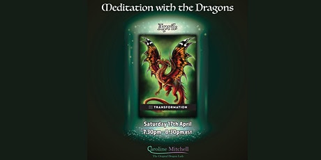 Meditation with the dragon Transformation tickets