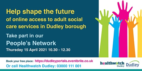 People's Network Online - Help shape access to adult social care in Dudley tickets