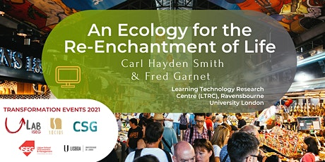 An Ecology for the Re-Enchantment of Life tickets