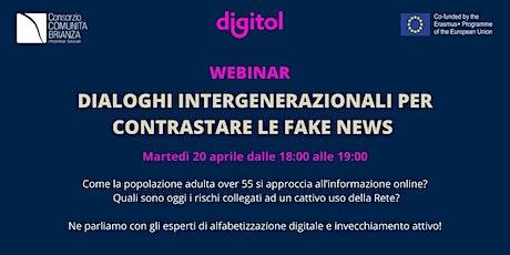Dialoghi intergenerazionali per contrastare le fake news biglietti