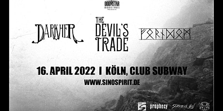 Darkher | Forndom | The Devil's Trade LIVE in Köln Tickets