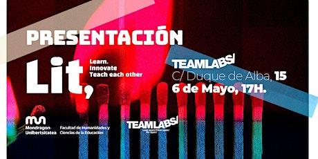 Presentación Master LIT TEAMLABS Madrid entradas