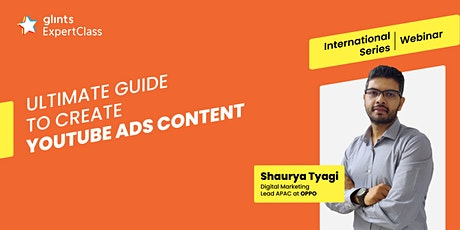 GEC International - Ultimate Guide to Create Youtube Ads Content tickets