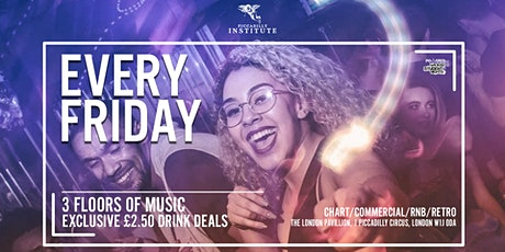 Piccadilly institute Fridays // Student Drink Deals // IS BACK tickets