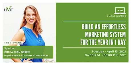 Build an Effortless Marketing System for the Year in 1 Day tickets
