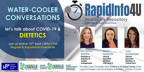 RapidInfo4U Water-Cooler Conversations:  Let's talk about COVID & Dietetics tickets