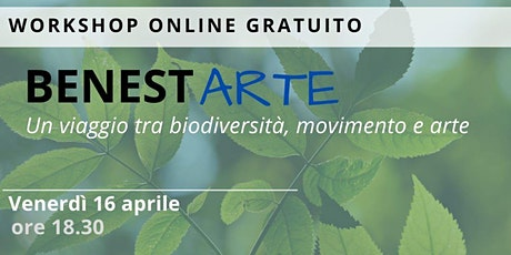 BenestARTE: un viaggio  tra biodiversità, movimento e arte biglietti