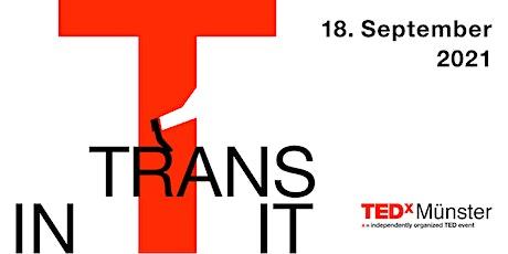 TEDxMünster 2021: In Transit tickets