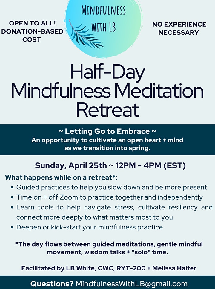 Mindfulness with LB ~	 Half-Day Mindfulness Retreat image