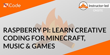 Raspberry Pi: Learn Creative Coding for Minecraft, Music & Games(Ages 7-18) tickets