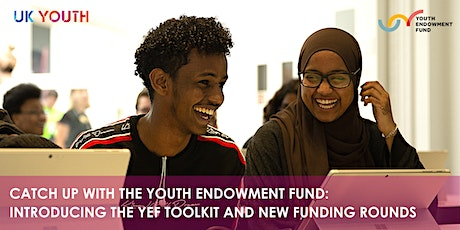 Catch up with the Youth Endowment Fund: introducing the YEF Toolkit and new tickets