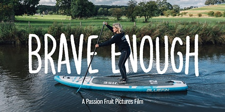 Brave Enough - Adventure Queens Co-hosted Screening tickets