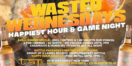 Jamest.Patrick Presents:   Wasted Wednesdays  Game Night/ Happy Hour tickets